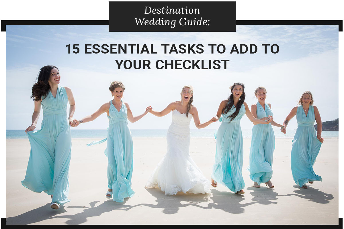 destination wedding guide - 15 essential tasks