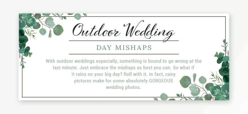 Outdoor Wedding Day Mishaps