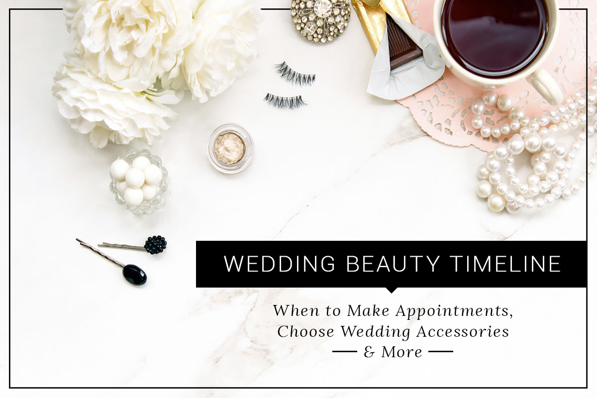 Wedding Beauty Timeline How To Guide