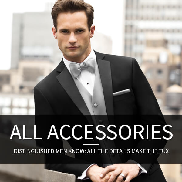 Men's Formal Accessories - Mens Wear: Distinguished men know: All the details make the tux.
