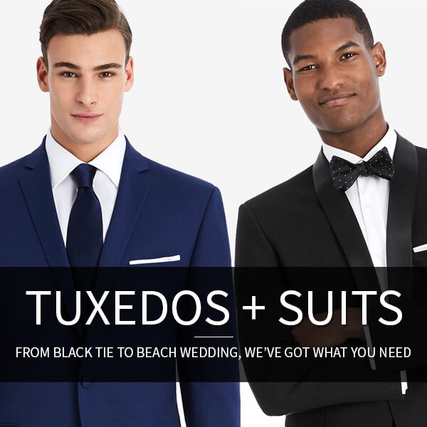 Tuxedos & Suits: From Black Tie to Beach Wedding, We've got what you need.